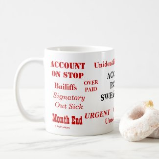 Accounts Payable Swear Words! Joke Mug