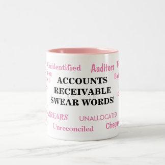 Accounts Receivable Swear Words! Annoying Joke Two-Tone Coffee Mug