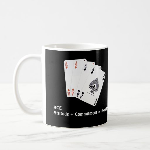 ACE Attitude + Commitment = Excellence Mug