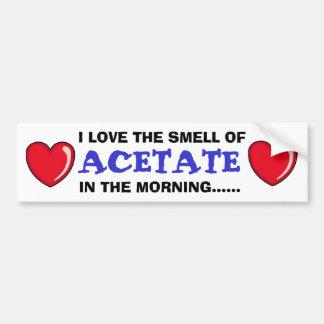 Acetate In The Morning Bumper Sticker