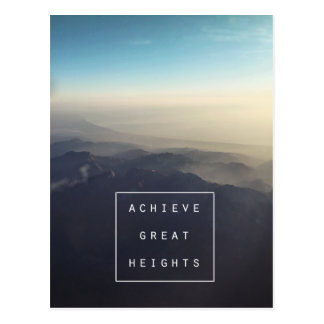 Achieve Great Heights Postcard