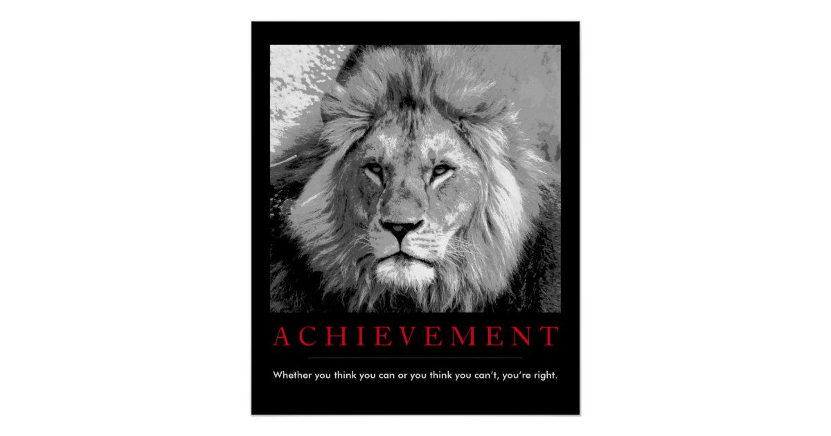 Achievement quote black white lion poster zazzle co uk