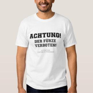 ACHTUNG - FARTING FORBIDDEN TEE SHIRT