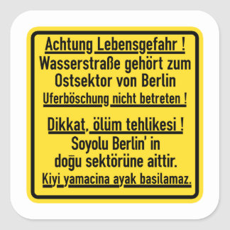 Achtung Lebensgefahr!, Berlin Wall, Germany Sign Square Sticker