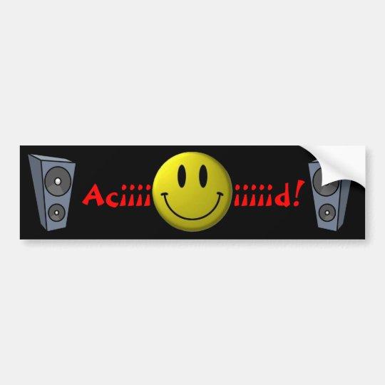 Aciiiiiiid! Bumper Sticker