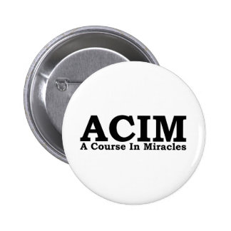 ACIM A Course In Miracles T Shirt 6 Cm Round Badge