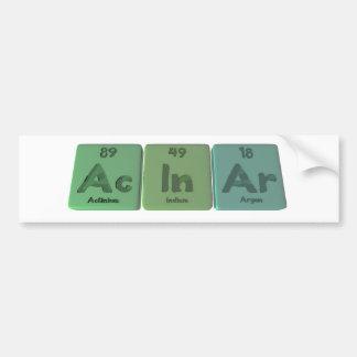 Acinar-Ac-In-Ar-Actinium-Indium-Argon Bumper Sticker