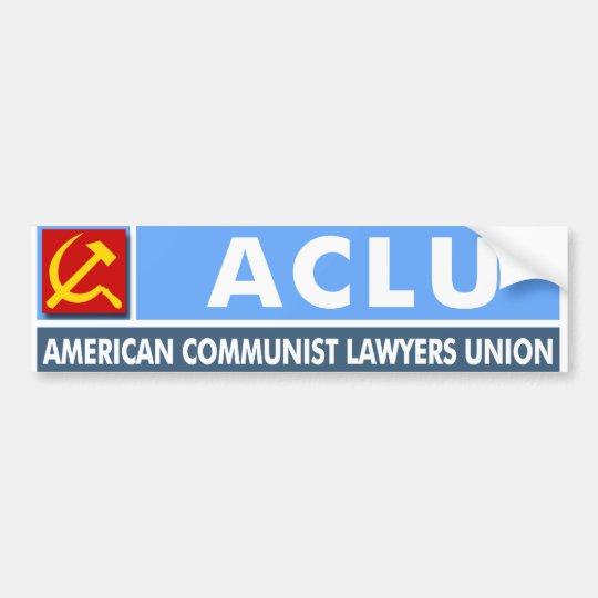 ACLU: American Communist Lawyers Union Bumper Sticker