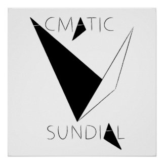Acmatic Sundial Poster