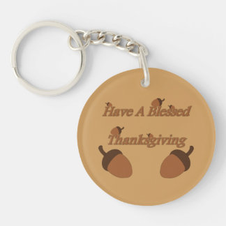 Acorns ~ Have A Blessed Thanksgiving Single-Sided Round Acrylic Key Ring