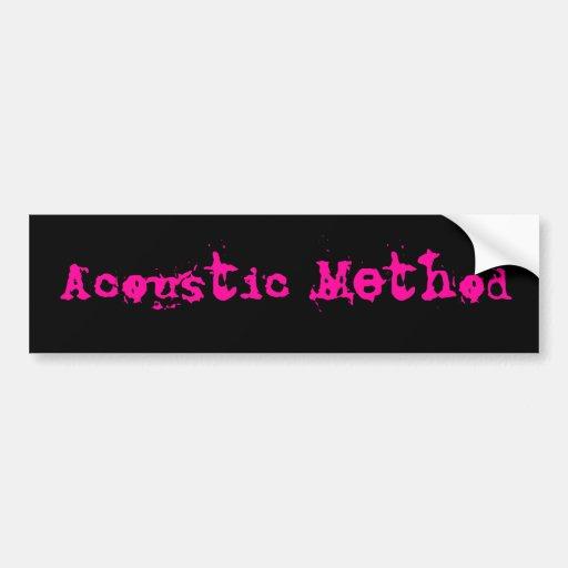 Acoustic Method Bumper Stickers