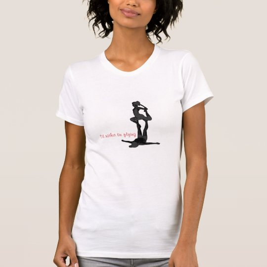Acro Yoga I'd Rather Be Flying T-Shirt