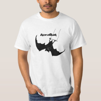 AcroBat, a bat on a trapeze T-Shirt