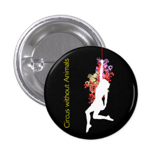 Acrobat of Modern Circus 3 Cm Round Badge