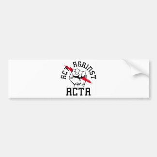 Act against ACTA Car Bumper Sticker