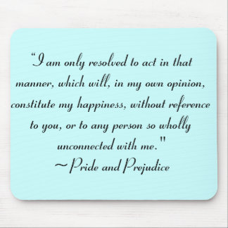 Act in Manner to Constitute Happiness Jane Austen Mousepads