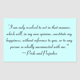 Act in Manner to Constitute Happiness Jane Austen Rectangular Sticker