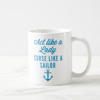 Act Like A Lady Funny Quote Basic White Mug