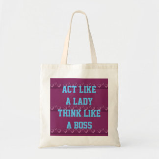 Act Like A Lady Think Like A Boss Budget Tote Budget Tote Bag