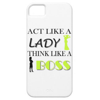 Act Like A Lady Think Like A BOSS Barely There iPhone 5 Case