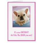 Act Like A Queen Greeting Card