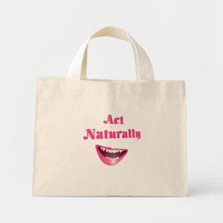 Act Naturally  Bag