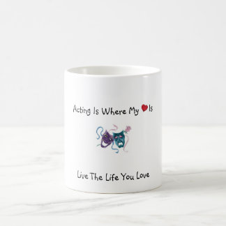 Act Where My Heart Is Coffee Mug