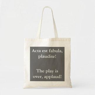 Acta est fabula plaudite! budget tote bag