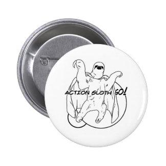 Action Sloth, Go! 6 Cm Round Badge