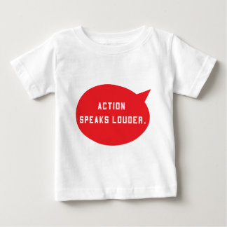 Action Speaks Louder (Red) Baby T-Shirt