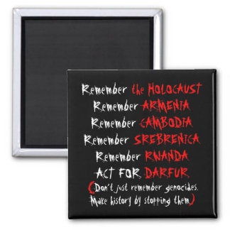 Activism: Don't just remember genocides... Magnet
