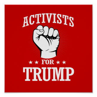ACTIVISTS FOR TRUMP POSTER