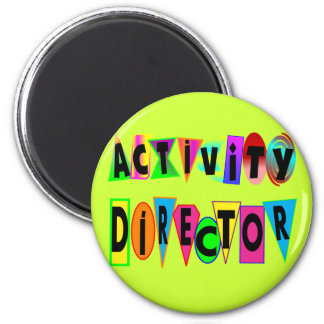 ACTIVITY DIRECTOR MAGNET