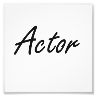 Actor Artistic Job Design Photo Print