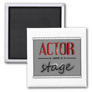 Actor In Search Of A Stage, With Bkgrd & Lights Square Magnet