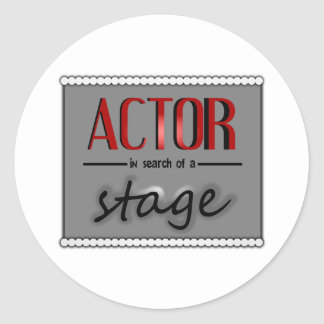 Actor In Search Of A Stage, With Bkgrd & Lights Round Sticker