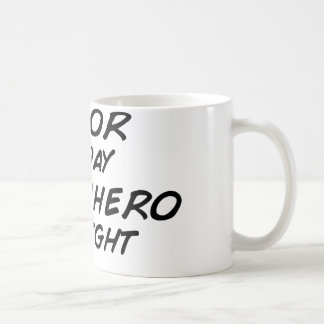 Actor Superhero by Night Coffee Mug