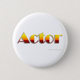 Actor (Text Only) 6 Cm Round Badge
