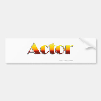 Actor (Text Only) Bumper Sticker