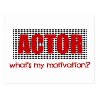 Actor, What's My Motivation?--Red And Black Postcard