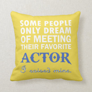 ACTOR'S DAD CUSHION