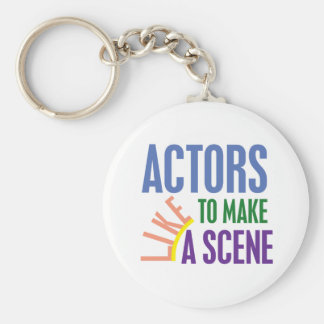 Actors Like to Make a Scene Basic Round Button Key Ring
