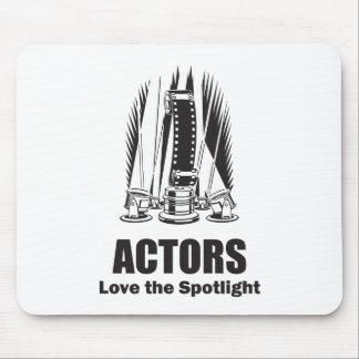 Actors Love the Spotlight Mouse Pad