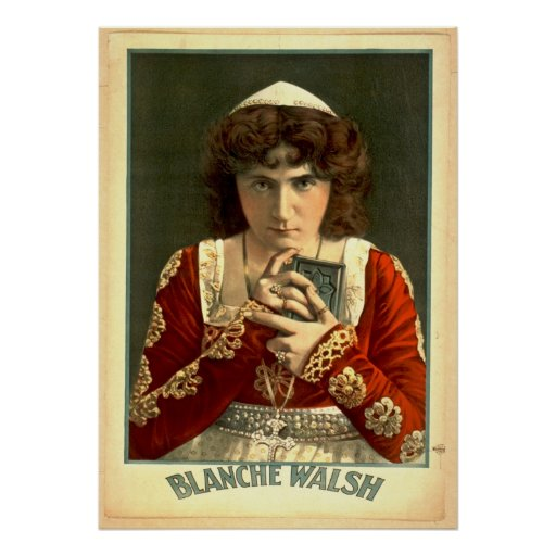 Actress Blanche Walsh 1899 Poster