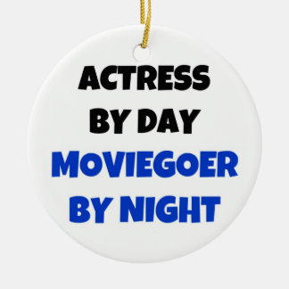 Actress by Day Moviegoer by Night Christmas Ornament