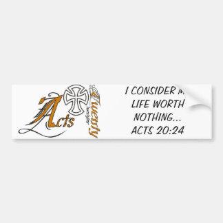 Acts 20:24 bumper sticker