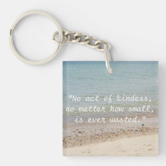 Acts Of Kindness Quote Keychain