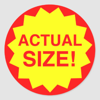 Actual size! round sticker