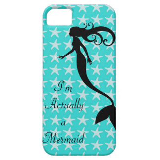 Actually, I'm a mermaid iPhone 5 Cover