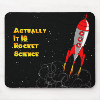 Actually, It IS Rocket Science Mouse Mat